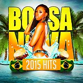 Bossa Nova 2015 Hits by Various Artists