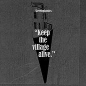 Keep the Village Alive von Stereophonics