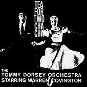 Tea for Two Cha Cha by Tommy Dorsey