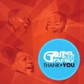 Thank You by Gospel Praise Family