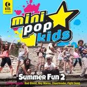 Mini Pop Kids Summer Fun, Vol. 2 by Minipop Kids