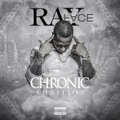 Chronic Ambition von Rayface
