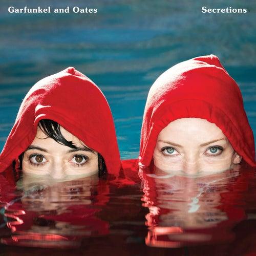 Secretions by Garfunkel and Oates