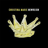 New Reign by Christina Marie