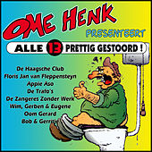 Ome Henk Presenteert Alle 13 Prettig Gestoord! by Various Artists
