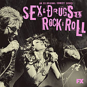 Sex&Drugs&Rock&Roll (Songs from the FX Original Comedy Series) by Various Artists