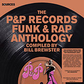 Sources - The P&P Records Funk & Rap Anthology Compiled by Bill Brewster de Various Artists