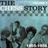 The Chess Story Vol.5 1955-1956 de Various Artists