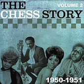 The Chess Story Vol.2 1950-1951 von Various Artists