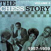 The Chess Story Vol.8 1957-1959 by Various Artists