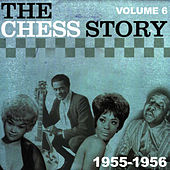 The Chess Story Vol.6 1955-1956 by Various Artists