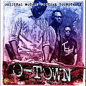 O-Town (Original Motion Picture Soundtrack) by Various Artists