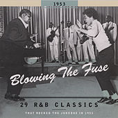Blowing The Fuse 1953 by Various Artists