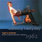 I Got a Woman 1962 de Johnny Hallyday