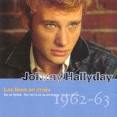 Les Bras En Croix 1962-1963 de Johnny Hallyday