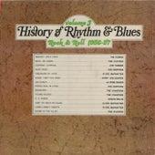 The History Of Rhythm & Blues Vol.3: Rock & Roll 1956-1957 von Various Artists