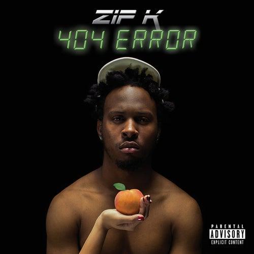 404 Error by Zip K