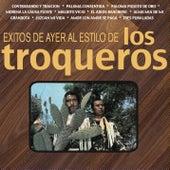 Éxitos de Ayer al Estilo de by Los Troqueros