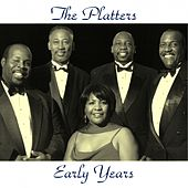 The Platters Early Years (Remastered 2015) by Dinah Washington