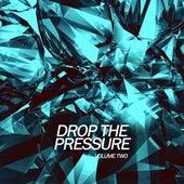 Drop the Pressure, Vol. 2 de Various Artists