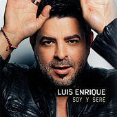 Soy y Seré de Luis Enrique