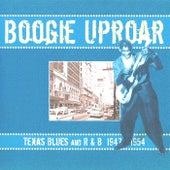 Boogie Uproar Texas Blues & R&B 1947-1954 by Various Artists