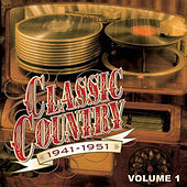 Time Life Classic Country 1941-1951 Vol. 1 by Various Artists