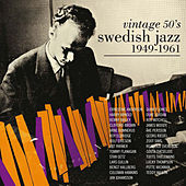 Vintage 50s Swedish Jazz 1949-1961 by Various Artists
