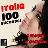 100 Italia successi (Il meglio di sempre) by Various Artists