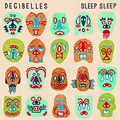Sleep Sleep de Decibelles