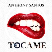 Tocame de Anthony Santos