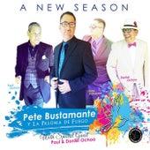 A New Season von Pete Bustamante
