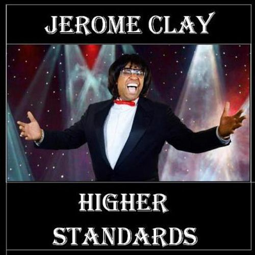 Higher Standards by Jerome Clay