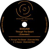 Through The Desert (Extended) - Single de SawJaw