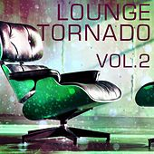 Lounge Tornado, Vol. 2 - EP von Various Artists
