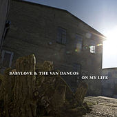 On My Life by Babylove & The Vandangos