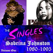 The Singles: 1980-1995, Vol. 1 by Sabrina Johnston