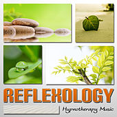 Reflexology – Shiatsu Massage, Hypnotherapy Music, Reiki, Healing Sounds for Aromatherapy by Various Artists