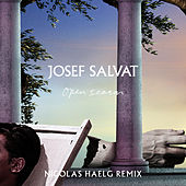 Open Season (Nicolas Haelg Remix) by Josef Salvat
