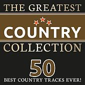 The Greatest Country Collection (50 best Country Tracks ever!) de Various Artists