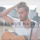 Waiting For Love by Rasmus Hagen