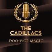 Doo-Wop Magic van The Cadillacs