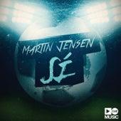 Sí (Radio Edit) von Martin Jensen