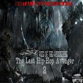 The Last Hip-Hop Avenger 2 (Rize of the Apocalypse) by Mr. Tac
