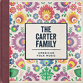 American Folk Music by The Carter Family