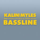 Bassline von Kalin and  Myles