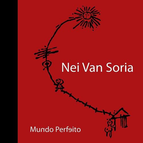 Mundo Perfeito de Nei Van Soria