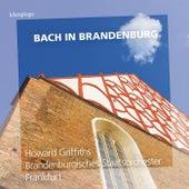 Bach in Brandenburg von Various Artists