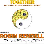 Together: The Songs of Robin Rendell, Vol. 1 de Various Artists