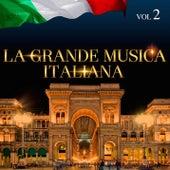 La Grande Musica Italiana Vol. 2 di Various Artists